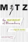 Mitz The Marmoset of Bloomsbury - Sigrid Nunez