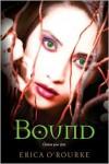 Bound (Torn, #3) - Erica O'Rourke