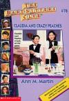 Claudia and Crazy Peaches - Ann M. Martin
