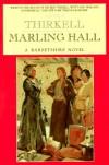 Marling Hall: A Barsetshire Novel - Angela Thirkell