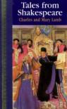 Tales from Shakespeare: Children's Classics - Charles Lamb, Mary Lamb