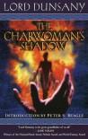 The Charwoman's Shadow - Lord Dunsany