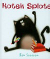 Kotek Splotek - Rob Scotton