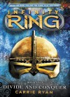 Infinity Ring Book 2: Divide and Conquer - Carrie Ryan