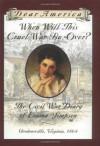 When Will This Cruel War Be Over?: The Civil War Diary of Emma Simpson, Gordonsville, Virginia, 1864 - Barry Denenberg