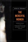 The Merciful Women - Federico Andahazi, Alberto Manguel