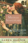 Mistress Shakespeare - Karen Harper