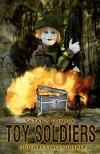 Satan's Toybox: Toy Soldiers - Blaze McRob, Stacey Turner, Craig Saunders