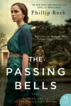 The Passing Bells: A Novel (Greville Family) - Phillip Rock