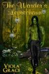 The Warder's Leprechaun - Viola Grace