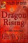 Dragon Rising - Jen Wylie