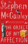 Object Of My Affection - Stephen McCauley