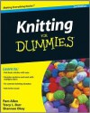 Knitting for Dummies - Pam Allen, Tracy Barr, Shannon Okey