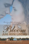 Bloom - Julie Anne Lindsey