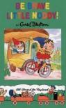 Be Brave Little Noddy - Enid Blyton