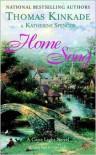 Home Song - Thomas Kinkade, Katherine Spencer