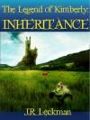 The Legend of Kimberly: Inheritance - J.R. Leckman