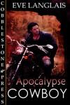 Apocalypse Cowboy - Eve Langlais