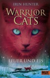 Warrior Cats. Feuer und Eis: I, Band 2 (German Edition) - Erin Hunter, Klaus Weimann