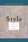 Style: Lessons in Clarity and Grace - Joseph M. Williams