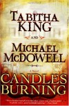 Candles Burning - Tabitha King, Michael McDowell