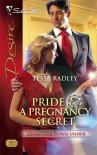 Pride & A Pregnancy Secret (Silhouette Desire) - Katherine Garbera,  Emilie Rose,  Jan Colley,  Tessa Radley,  Kathie DeNosky,  Peggy Moreland,  Sara Orwig Susan Mallery