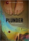 Plunder: A Faye Longchamp Mystery - Mary Anna Evans,  Read by Cassandra Campbell