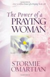 The Power of a Praying® Woman - Stormie Omartian