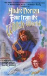Four from the Witch World - Andre Norton, Elizabeth Boyer, C.J. Cherryh, Meredith Ann Pierce, Judith Tarr