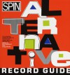 Spin Alternative Record Guide - Eric Weisbard, Craig Marks