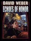 Echoes of Honor (Honor Harrington) - David Weber