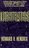 Lightpaths - Howard V. Hendrix
