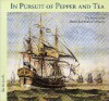 In Pursuit of Pepper and Tea: The Story of the Dutch East India Company - Els M. Jacobs