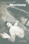 Meetings with Morrissey - Len Brown