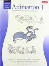 Animation 1: Learn to Animate Cartoons Step by Step (Cartooning, Book 1) - Preston J. Blair