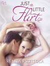 Just a Little Flirt (Crush, #2) - Renita Pizzitola