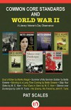 Common Core Standards and World War II: A Literary Veteran's Day Observance - Pat Scales