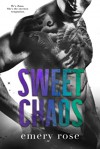 Sweet Chaos (Love and Chaos, #2)  - Emery Rose