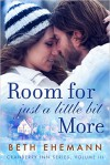 Room For Just A Little Bit More - Beth Ehemann