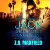 Jack: Grime and Punishment: Brothers Grime, Book 1 - Audible Studios, Z.A. Maxfield, William Arden