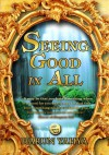 Seeing Good In All - Harun Yahya