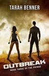 Outbreak (The Fringe Book 3) - Tarah Benner