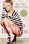 That Extra Half an Inch: Hair, Heels and Everything in Between - Victoria Beckham