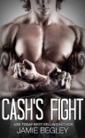 Cash's Fight - Jamie Begley