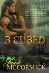 B Cubed: Born (B Cubed #1) - Jenna McCormick