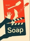 Soap - Michael Meisheit