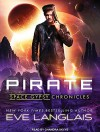Pirate (Space Gypsy Chronicles) - Eve Langlais, Chandra Skyye