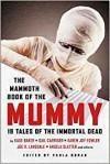 The Mammoth Book of the Mummy - Paula Guran