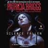 Silence Fallen: A Mercy Thompson Novel, Book 10 - Patricia Briggs, -Penguin Audio-, Lorelei King