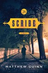 The Scribe: A Novel - Matthew Guinn